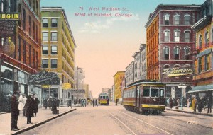 The intersection of Madison and Halsted circa 1920: where Wanderer found his sucker.